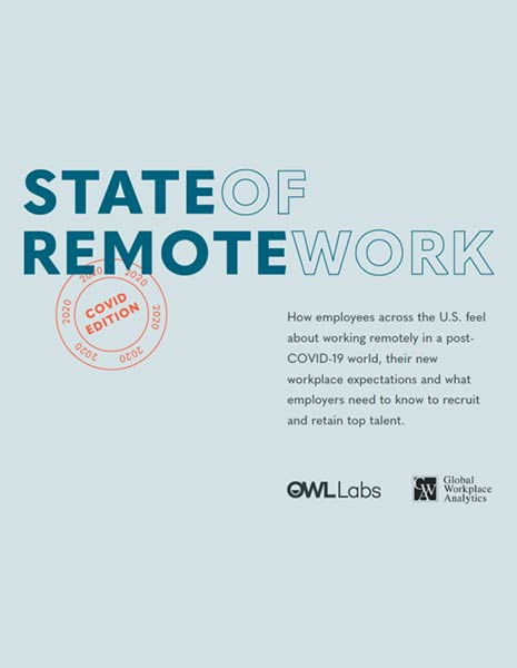 State of Remote Work 2020—Owl Labs & Global Workplace Analytics