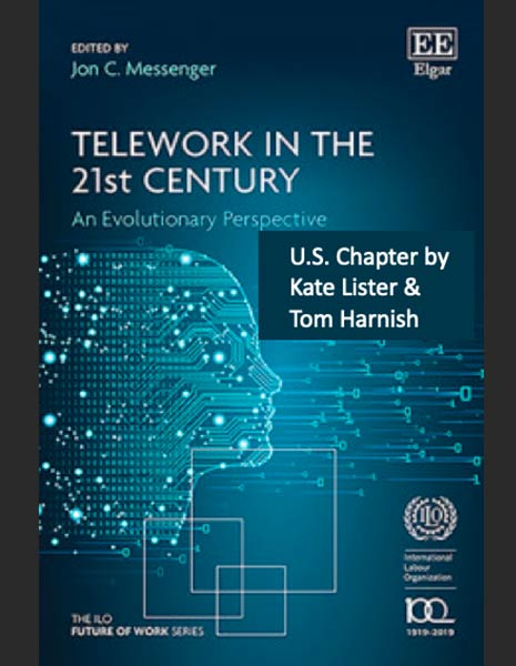 Telework in the 21st Century - Perspective from Six Countries (U.S. Chapter)