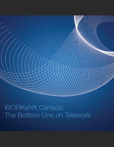 WORKshift Canada: The Bottom Line On Telework