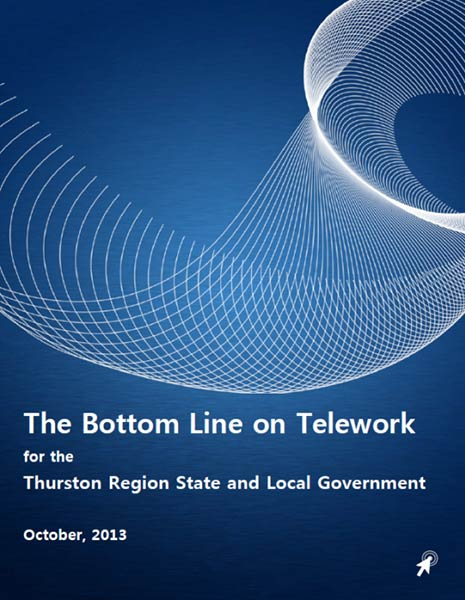 The Bottom Line on Telework for the Thurston Region State and Local Governments